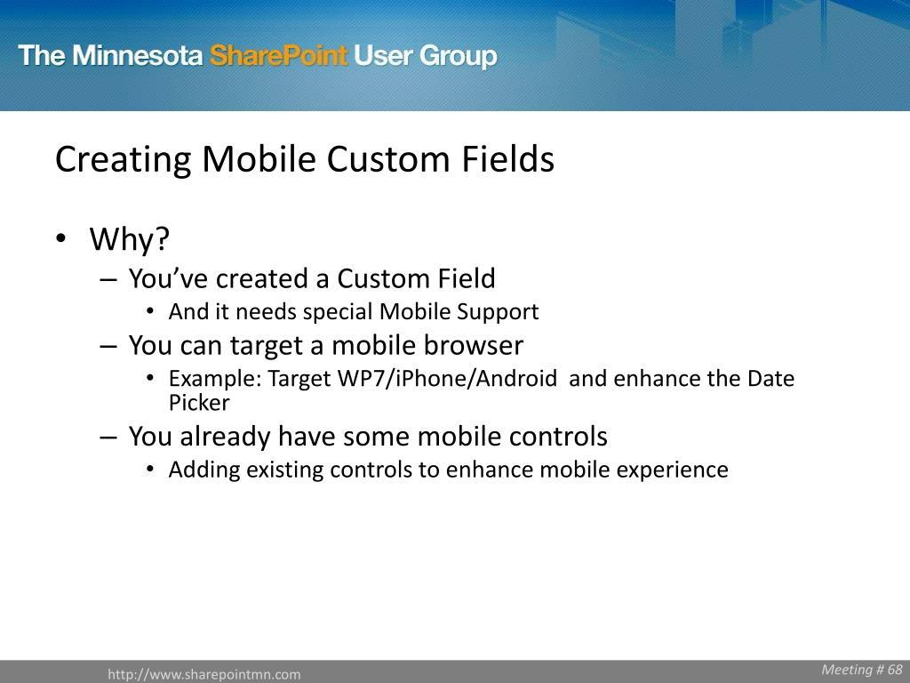 Creating Mobile Custom Fields