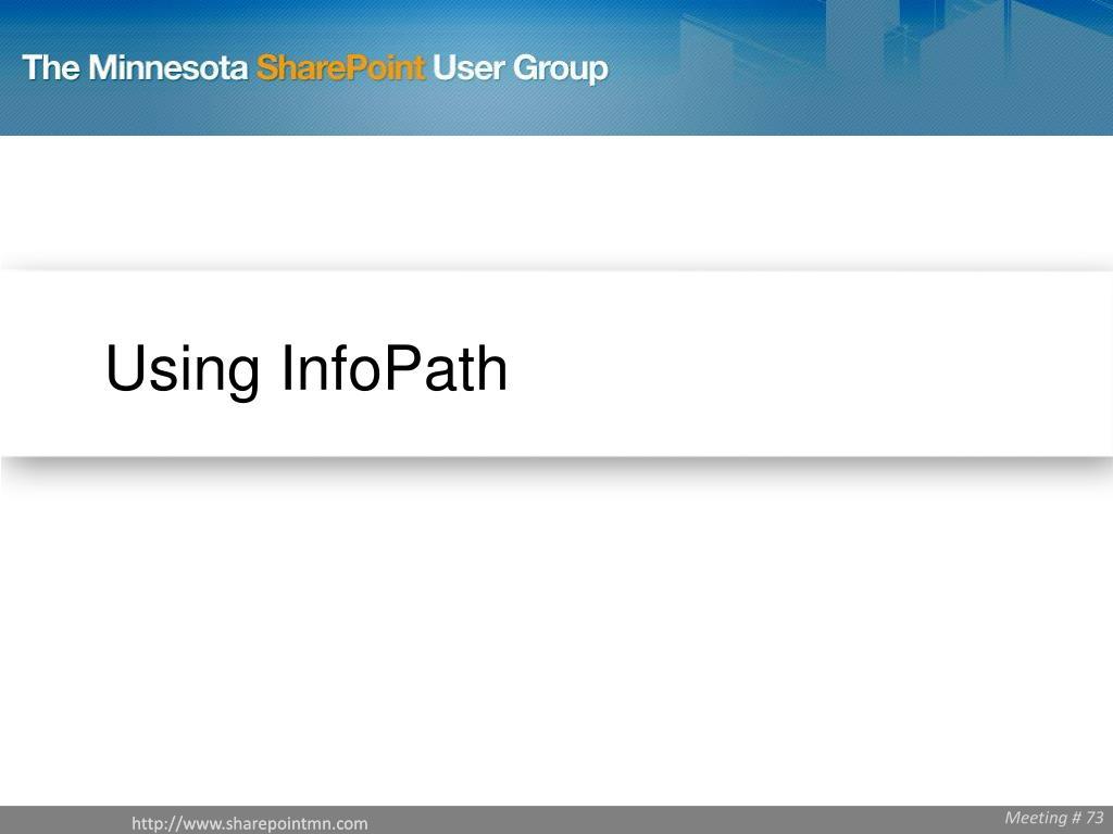 Using InfoPath