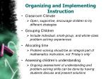 organizing and implementing instruction