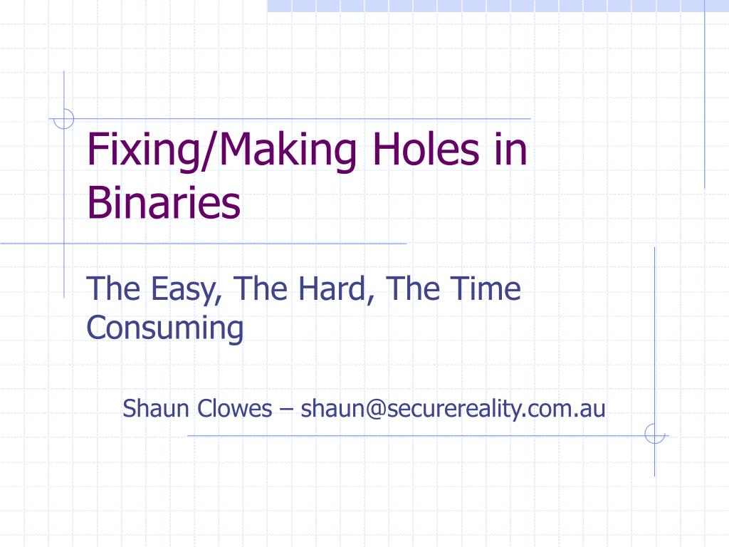 fixing making holes in binaries l.