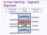 in core patching segment alignment