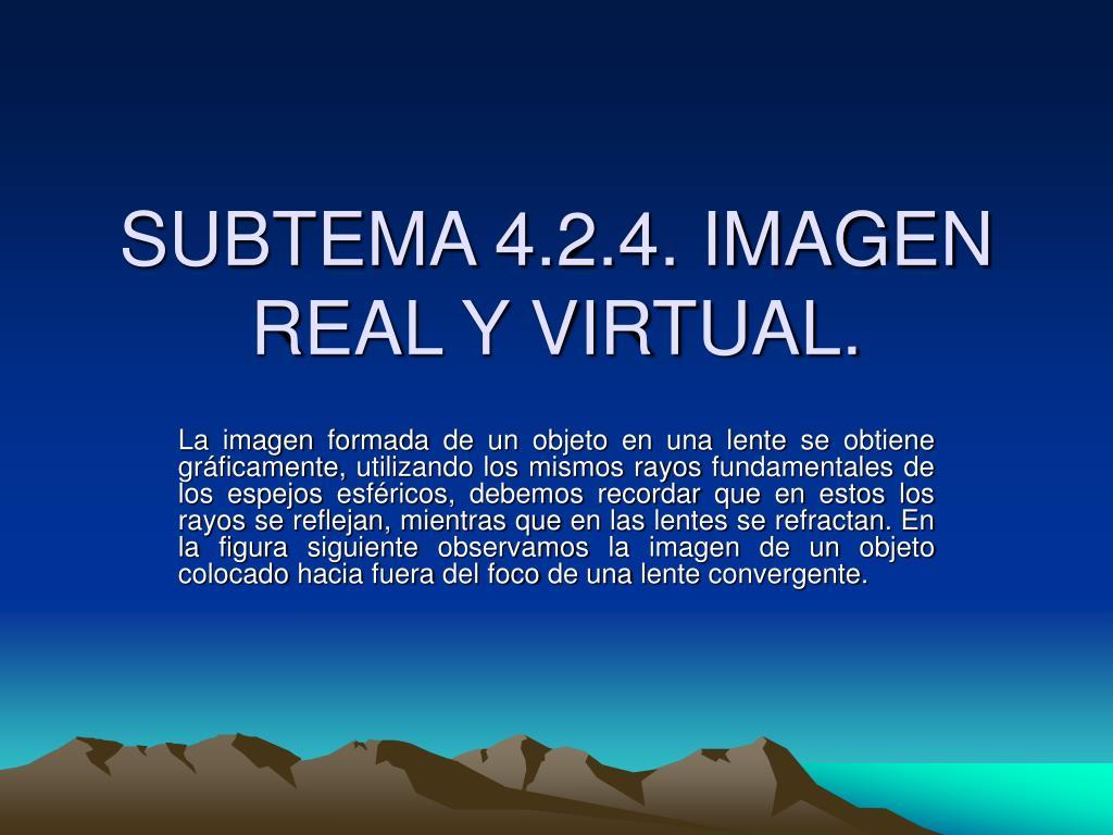 subtema 4 2 4 imagen real y virtual l.