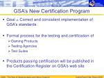 gsa s new certification program