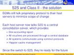 s2s and class ii the solution