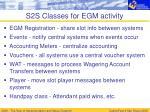s2s classes for egm activity