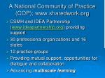 a national community of practice cop www sharedwork org