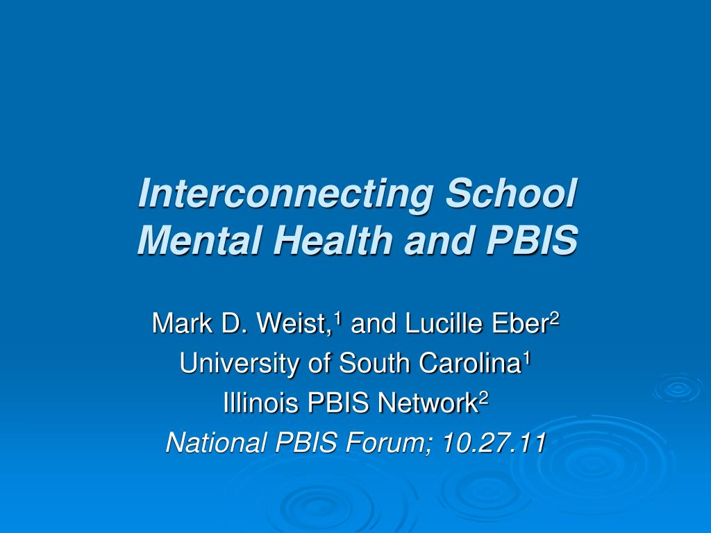 interconnecting school mental health and pbis l.