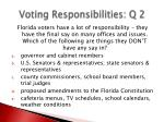 voting responsibilities q 2