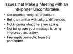 issues that make a meeting with an interpreter uncomfortable