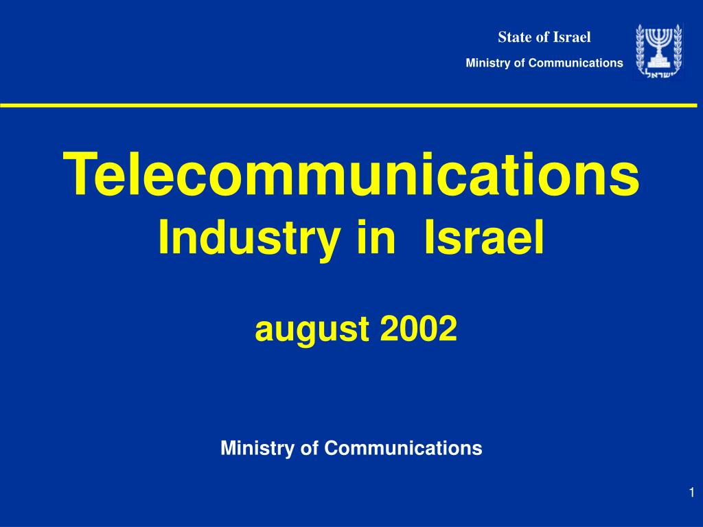 telecommunications industry in israel august 2002 l.