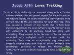 jacob attili loves trekking