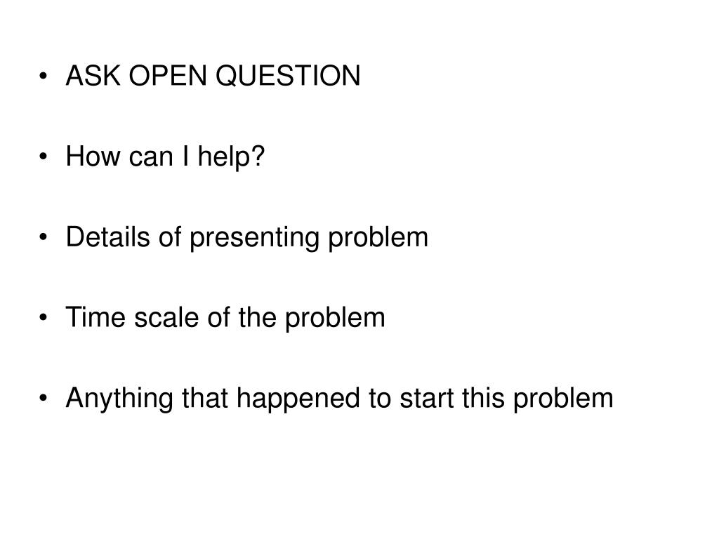 ASK OPEN QUESTION