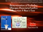 determination of enthalpy changes associated with a reaction hess s law