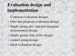 evaluation design and implementation