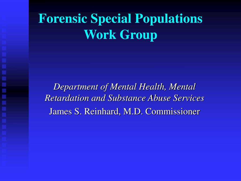 forensic special populations work group l.