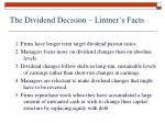 the dividend decision lintner s facts