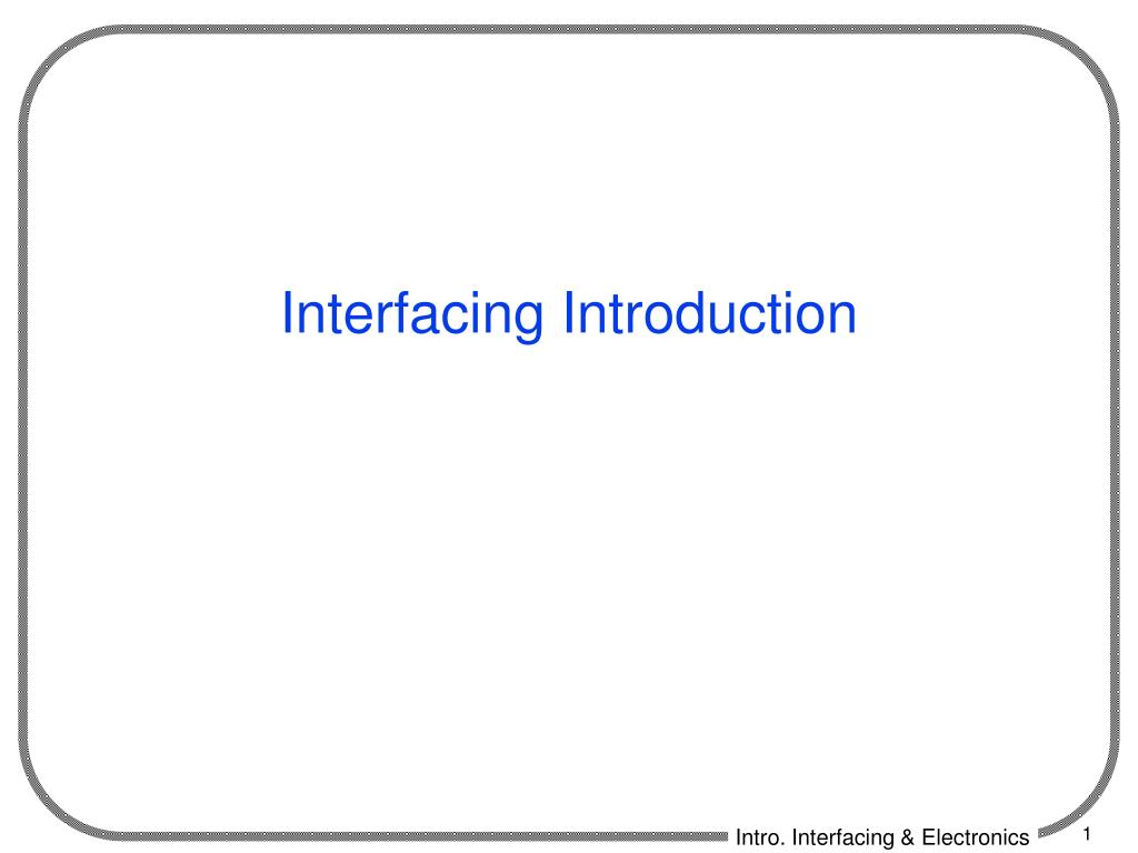 interfacing introduction l.