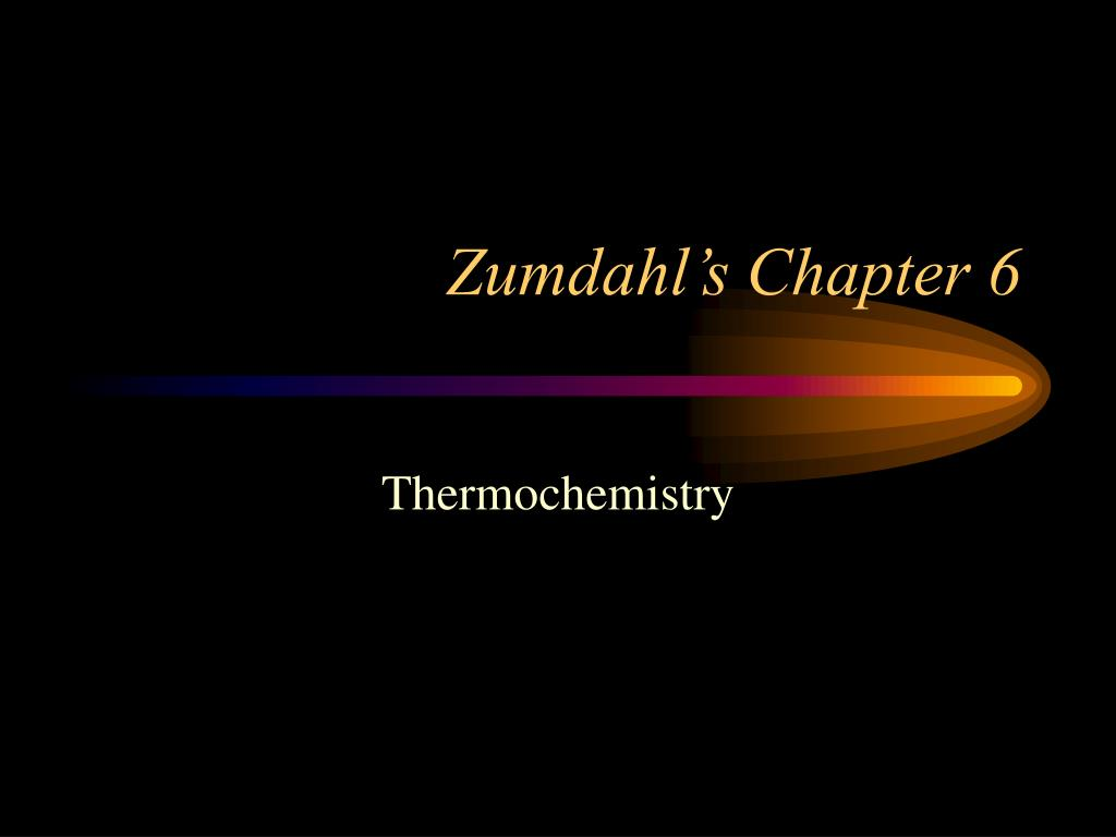zumdahl s chapter 6 l.
