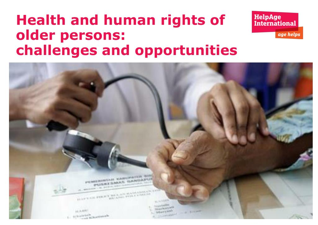 health and human rights of older persons challenges and opportunities l.