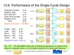 13 6 performance of the single cycle design