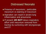 distressed neonate