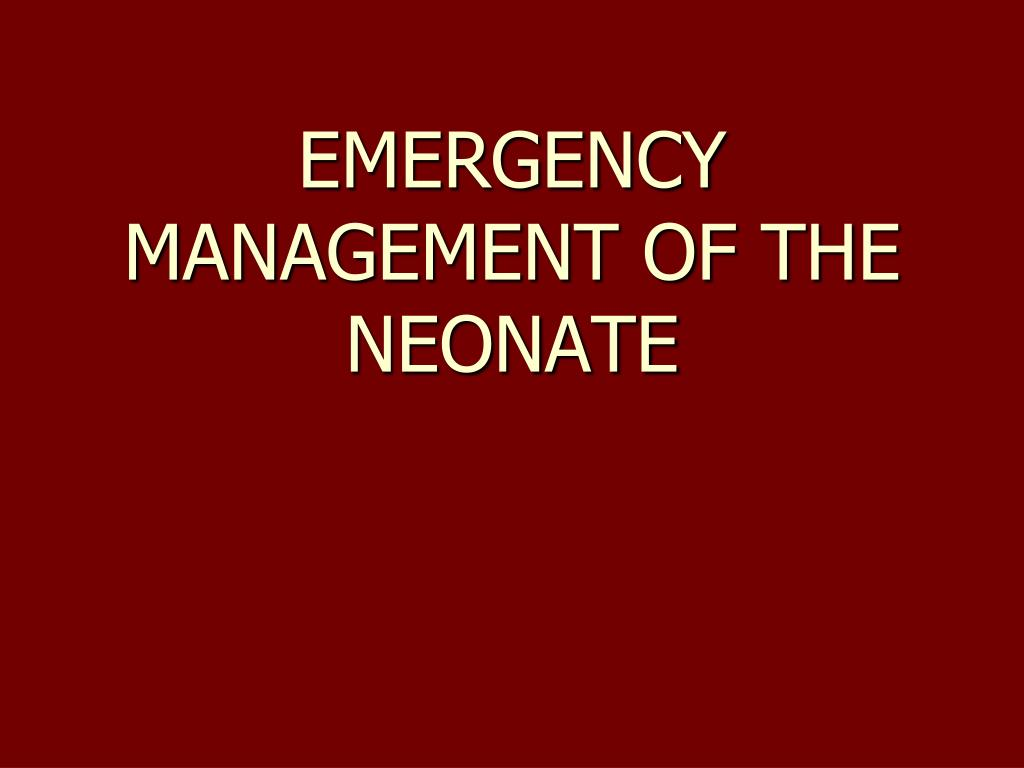 emergency management of the neonate l.