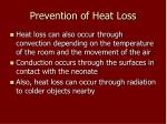 prevention of heat loss