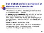 cdi collaborative definition of healthcare associated