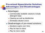 pre mixed hypochlorite solution advantages and disadvantages