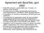 agreement with banetele april 2003