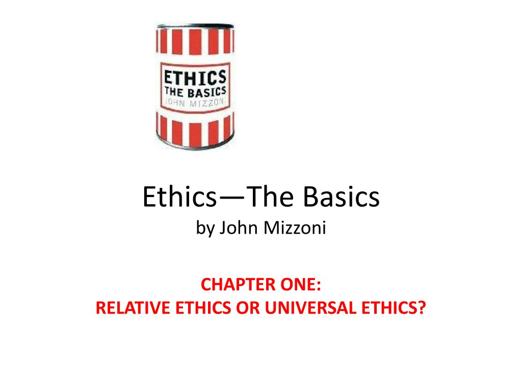 ethics the basics by john mizzoni l.