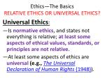 ethics the basics relative ethics or universal ethics10