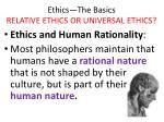 ethics the basics relative ethics or universal ethics21