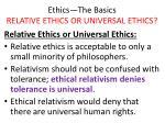 ethics the basics relative ethics or universal ethics24