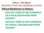 ethics the basics relative ethics or universal ethics33