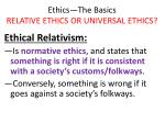 ethics the basics relative ethics or universal ethics8
