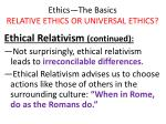 ethics the basics relative ethics or universal ethics9