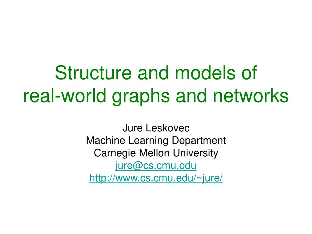 structure and models of real world graphs and networks l.