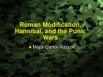 roman modification hannibal and the punic wars