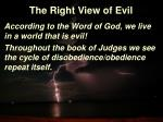 the right view of evil