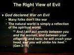 the right view of evil10