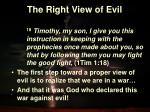 the right view of evil11