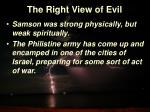 the right view of evil4