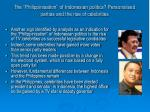 the philippinisation of indonesian politics personalised parties and the rise of celebrities17