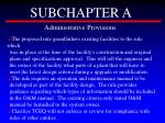 subchapter a