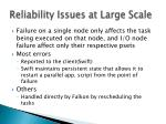 reliability issues at large scale