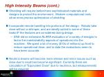 high intensity beams cont