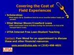 covering the cost of field experiences