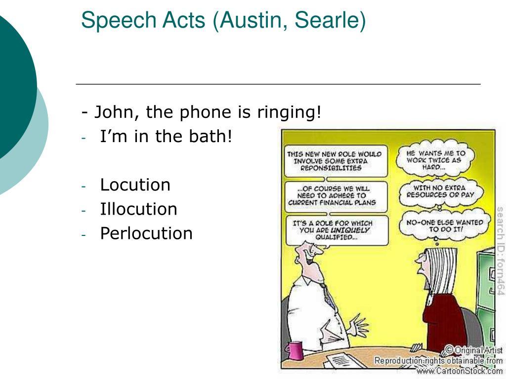 Speech Acts (Austin, Searle)