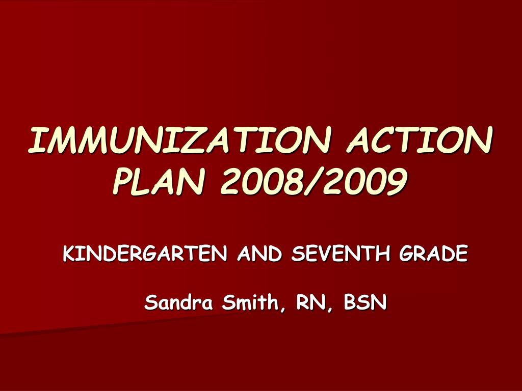 immunization action plan 2008 2009 l.